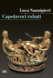 Capolavori Rubati, Luca Nannipieri, SKIRA